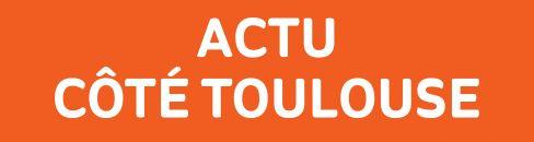 Actu Côté Toulouse